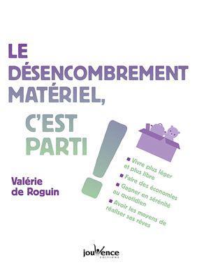 DESENCOMBREMENT MATERIEL C'EST PARTI ! (LE)