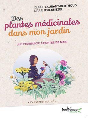 DES PLANTES MEDICINALES DANS MON JARDIN