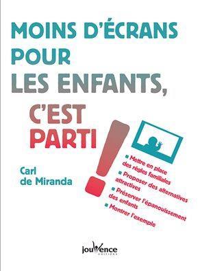 MOINS D'ECRANS POUR LES ENFANTS C'EST PARTI !