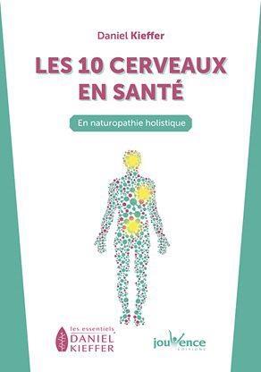 10 CERVEAUX DE LA NATUROPATHIE (LES)