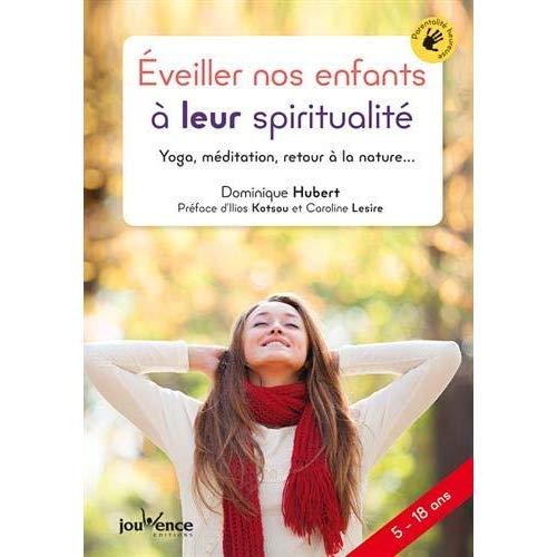 EVEILLER NOS ENFANTS A LEUR SPIRITUALITE