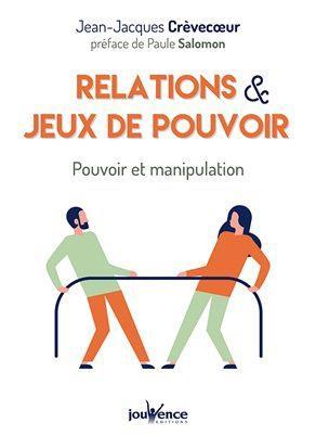 RELATIONS ET JEUX DE POUVOIR
