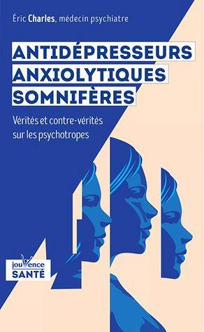 ANTIDEPRESSEURS, ANXIOLYTIQUES, SOMNIFERES ...