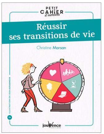 REUSSIR SES TRANSITIONS DE VIE