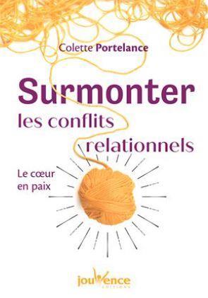 SURMONTER LES CONFLITS RELATIONNELS