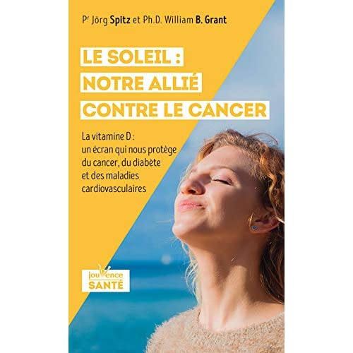 LE SOLEIL : NOTRE ALLIE CONTRE LE CANCER