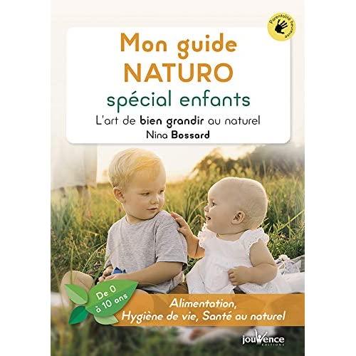 MON GUIDE NATURO SPECIAL ENFANTS