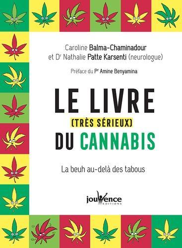 LE LIVRE (TRES SERIEUX) DU CANNABIS