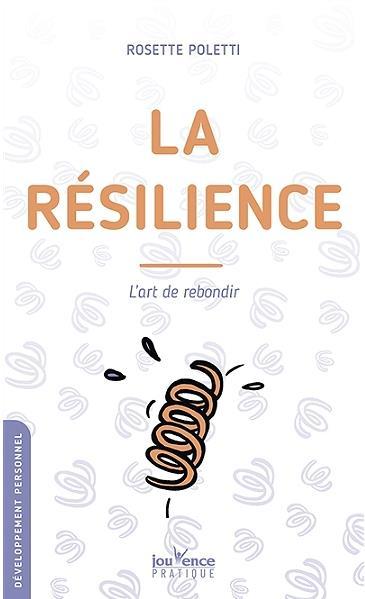 LA RESILIENCE (N.E)