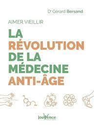 AIMER VIEILLIR : LA REVOLUTION DE LA MEDECINE ANTI-AGE