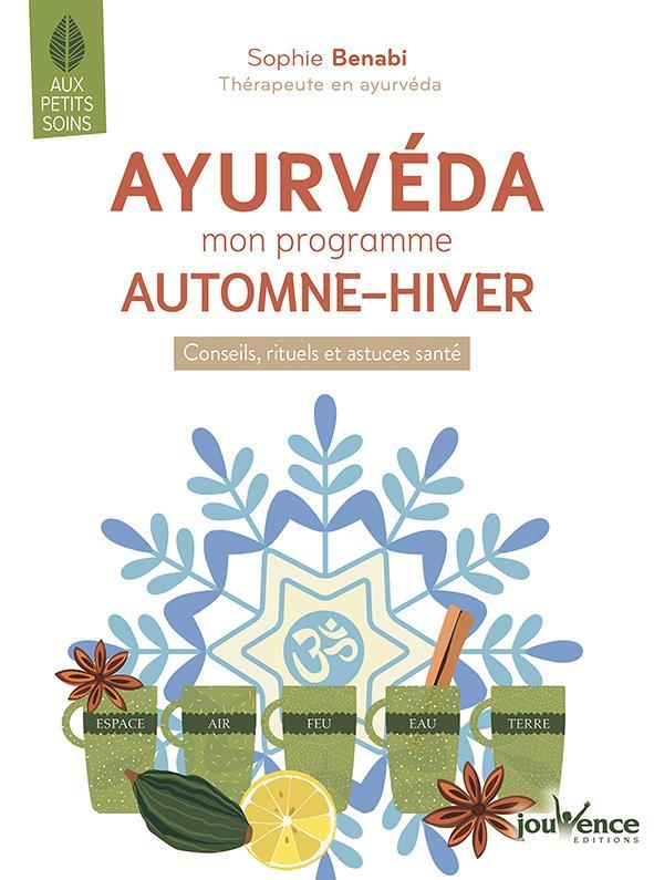 AYURVEDA : MON PROGRAMME AUTOMNE - HIVER