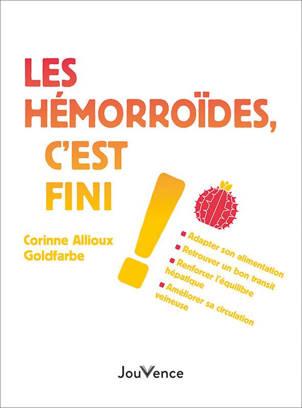 LES HEMORROIDES, C'EST FINI !