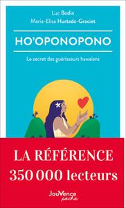 HO'OPONOPONO - LE SECRET DES GUERISSEURS HAWAIENS