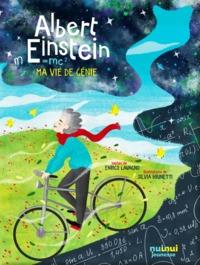 ALBERT EINSTEIN - MA VIE DE GENIE