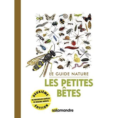Le guide nature les petites betes