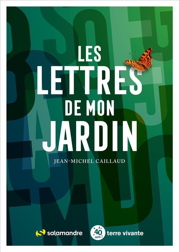LES LETTRES DE MON JARDIN