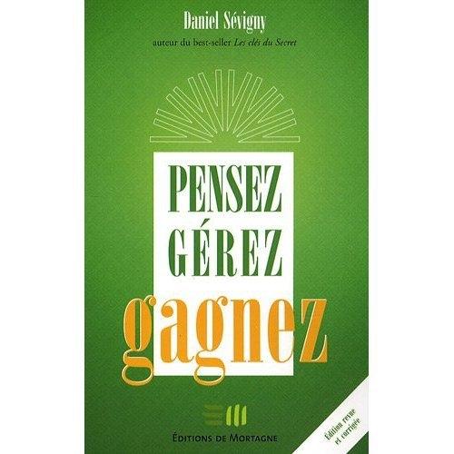 PENSEZ - GEREZ - GAGNEZ