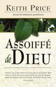 ASSOIFFE DE DIEU