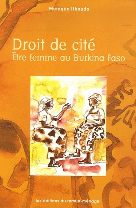 DROIT DE CITE: ETRE FEMME BURKINA FASO