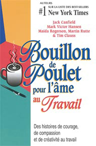 BOUILLON DE POULET POUR AME AU TRAVAIL