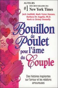 BOUILLON DE POULET POUR L'AME DU COUPLE