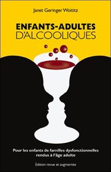 ENFANTS-ADULTES D'ALCOOLIQUES