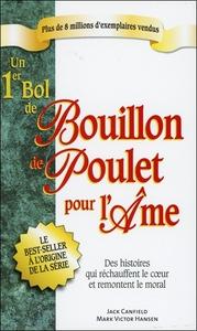 UN 1ER BOL DE BOUILLON DE POULET POUR L'AME - POCHE