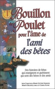 BOUILLON DE POULET POUR L'AME DE L'AMI DES BETES - POCHE