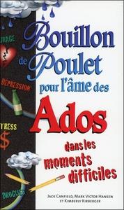 BOUILLON DE POULET POUR L'AME DES ADOS DANS LES MOMENTS DIFFICILES - POCHE