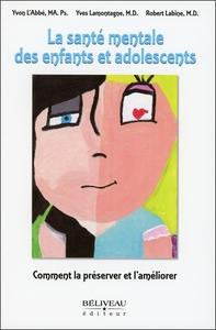 LA SANTE MENTALE DES ENFANTS ET ADOLESCENTS