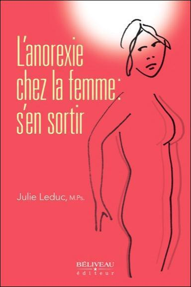 L'ANOREXIE CHEZ LA FEMME : S'EN SORTIR