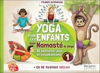 YOGA POUR LES ENFANTS AVEC NAMASTE - GUIDE PRATIQUE - LIVRE + CD