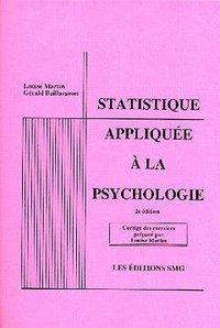 STATISTIQUE APPLIQUEE A LA PSYCHOLOGIE CORRIGE DES EXERCICES 2EME ED