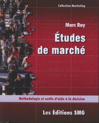 ETUDES DE MARCHE METHOLOGIE ET OUTILS D'AIDE A LA DECISION COLL MARKETING