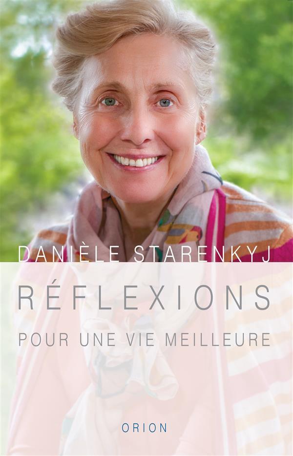 REFLEXIONS POUR UNE VIE MEILLEURE