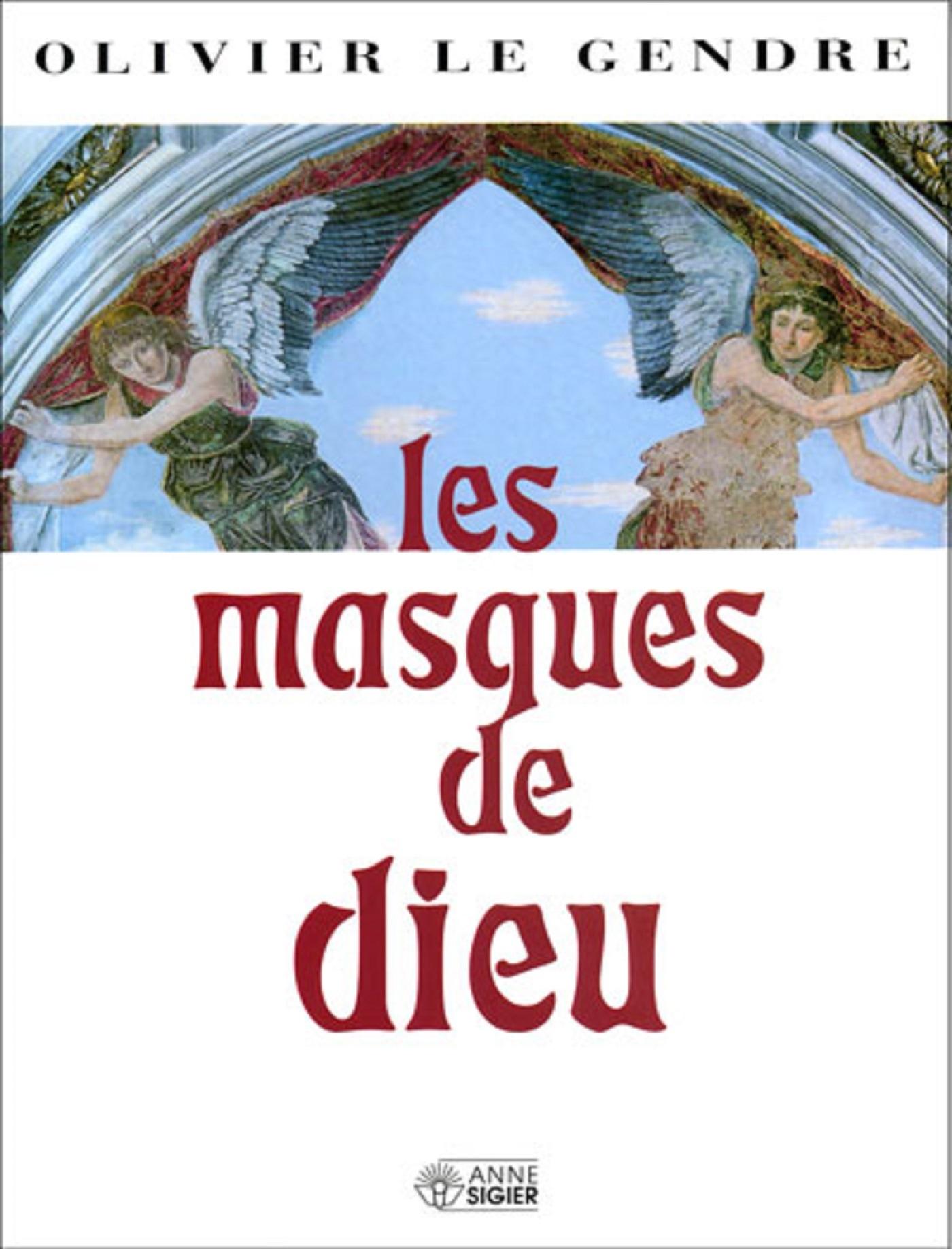 MASQUES DE DIEU (LES)