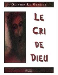 CRI DE DIEU (LE)