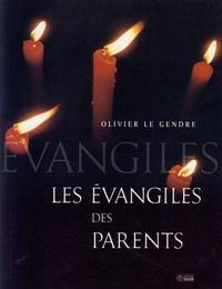 EVANGILE DES PARENTS (L')