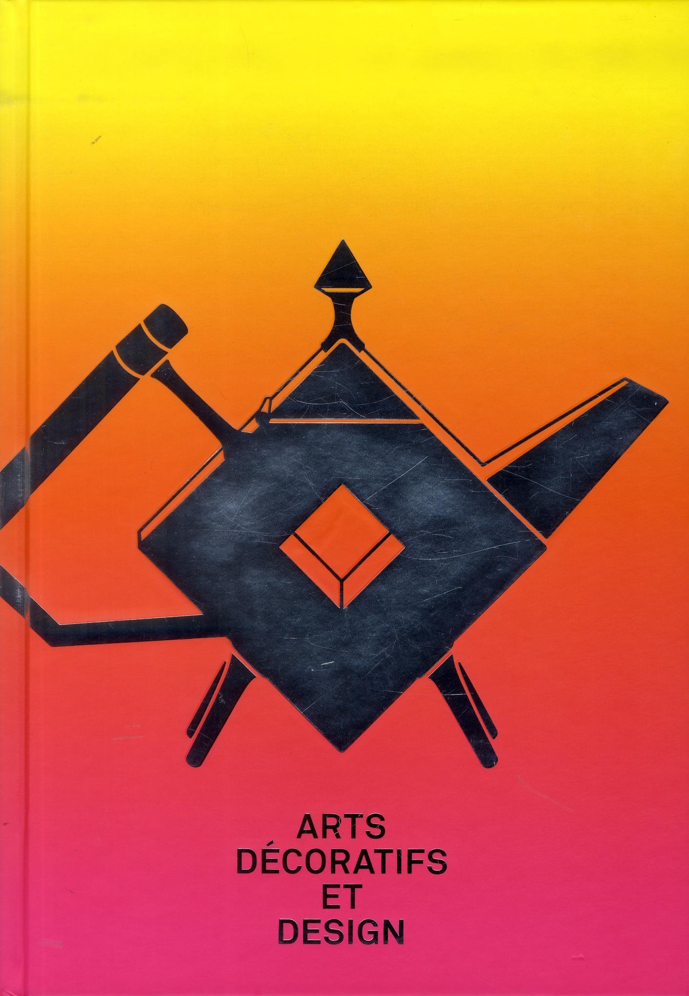 ARTS DECORATIFS ET DESIGN - LA COLLECTION DU MUSEE