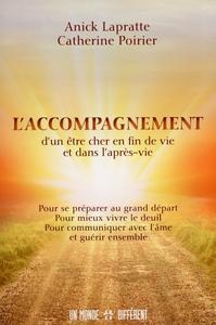 L'ACCOMPAGNEMENT D'UN ETRE CHER EN FIN DE VIE ET DANS L'APRES-VIE