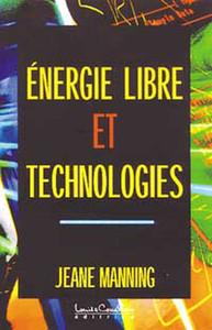 ENERGIE LIBRE ET TECHNOLOGIES