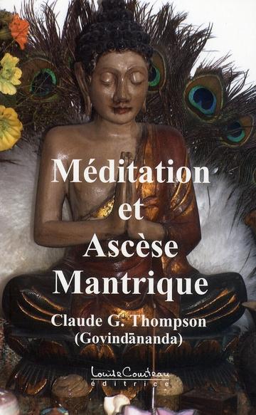 MEDITATION ET ASCESE MANTRIQUE