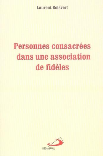 PERSONNES CONSACREES DANS UNE ASSOCIATION DE FIDES