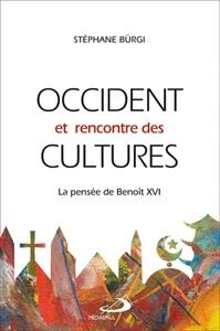 OCCIDENT ET RENCONTRE DES CULTURES LA PENSEE DE BENOIT XVI