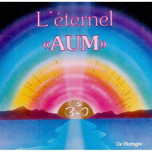 L'ETERNEL AUM - CD - AUDIO