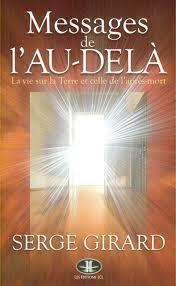 MESSAGES DE L'AU-DELA. LA VIE SUR LA TERRE ET CELLE DE L'APRES-MO