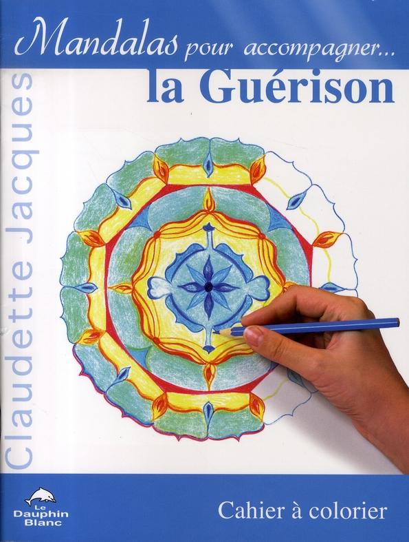 MANDALAS POUR ACCOMPAGNER LA GUERISON