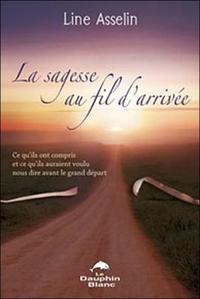 SAGESSE AU FIL D'ARRIVEE