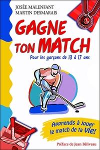 GAGNE TON MATCH ! POUR LES GARCONS DE 13 A 17 ANS