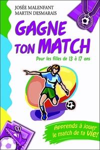 GAGNE TON MATCH ! POUR LES FILLES DE 13 A 17 ANS